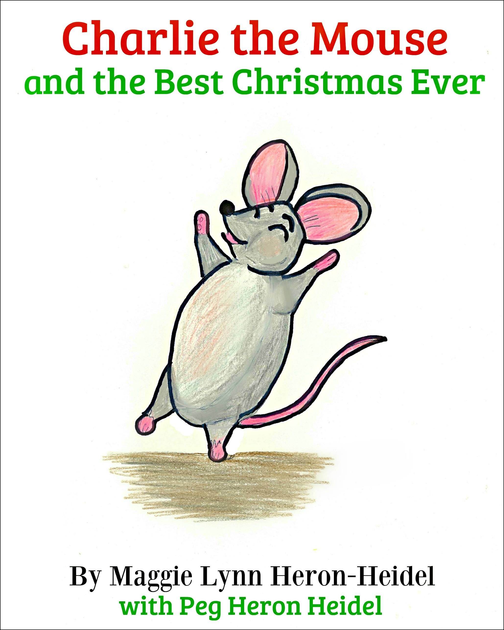 Charlie the Mouse and the Best Christmas Ever